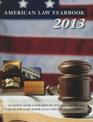 American Law Yearbook: A Guide to the Years Major Legal Cases and Developments.pdf