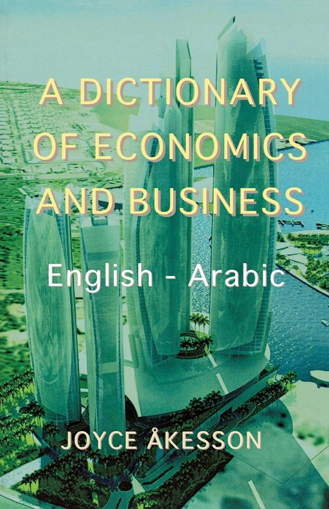 A Dictionary of Economics and Business, English - Arabic.pdf
