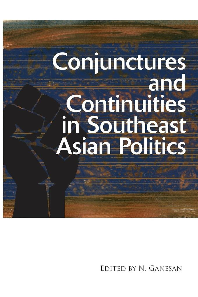 Conjunctures and Continuities in Southeast Asian Politics.pdf