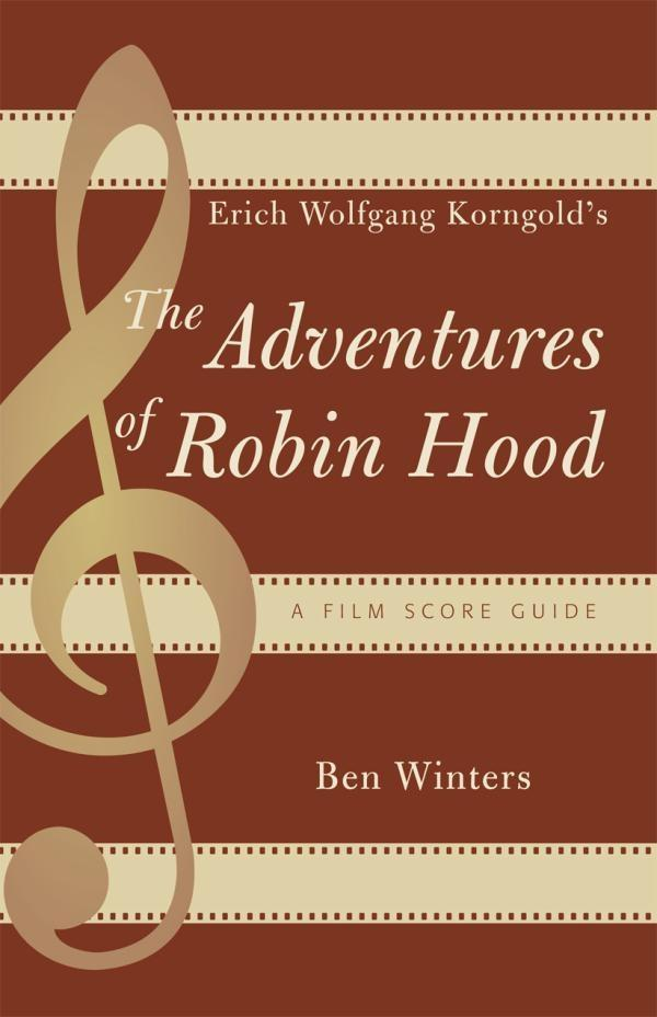 Erich Wolfgang Korngolds The Adventures of Robin Hood.pdf