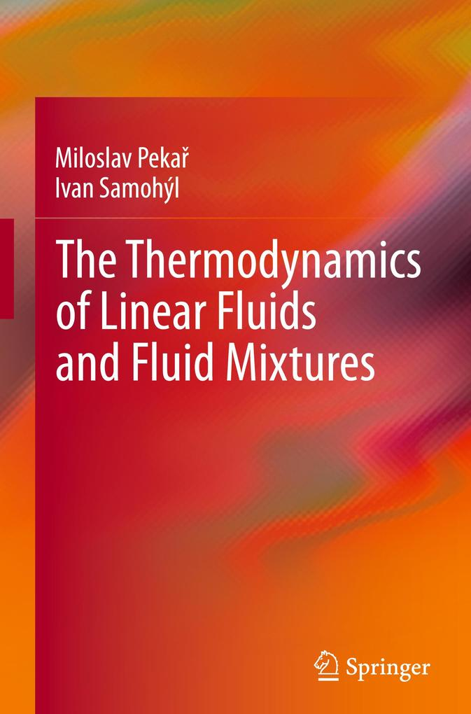 The Thermodynamics of Linear Fluids and Fluid Mixtures.pdf