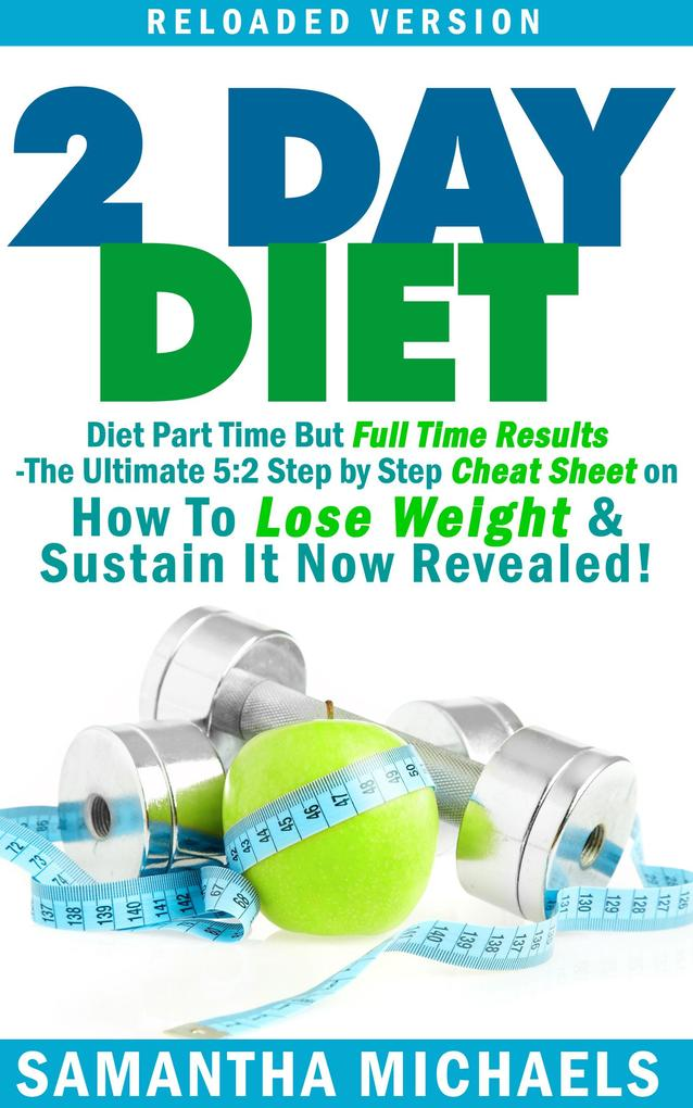 2 Day Diet : Diet Part Time But Full Time Results.pdf