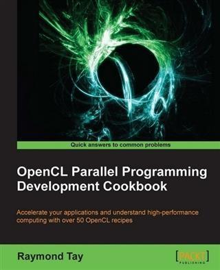 OpenCL Parallel Programming Development Cookbook.pdf