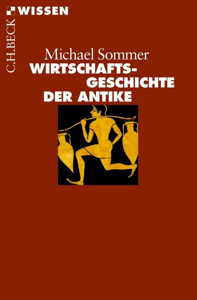 Wirtschaftsgeschichte der Antike als eBook epub