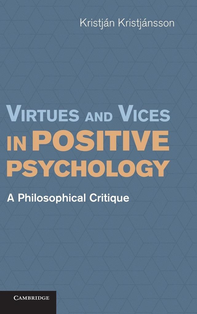 Virtues and Vices in Positive Psychology.pdf