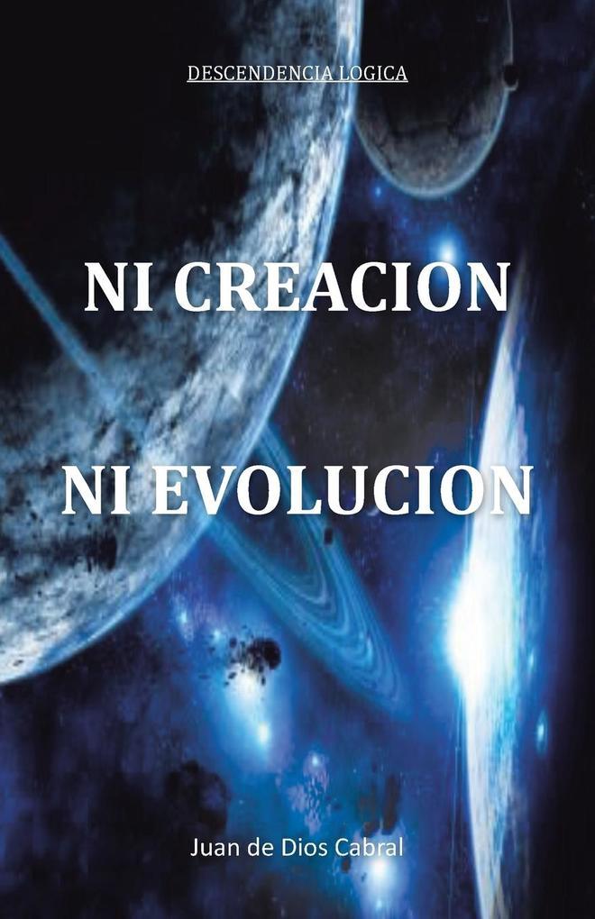 Ni Creacion Ni Evolucion.pdf