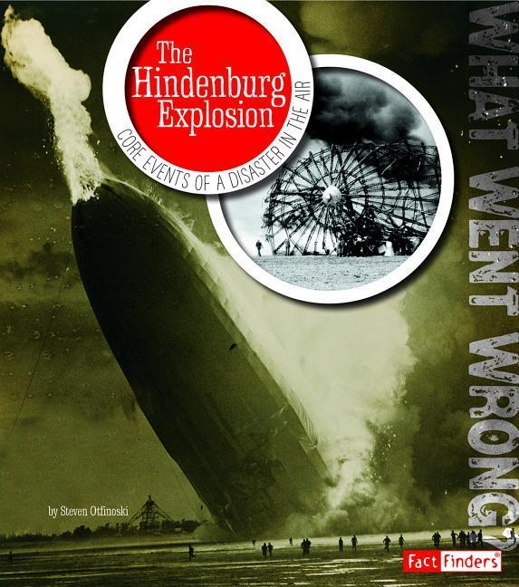 The Hindenburg Explosion: Core Events of a Disaster in the Air.pdf