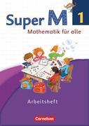 Super M 1. Schuljahr. Arbeitsheft Westliche Bundesländer