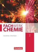 Fachwerk Chemie 02: 9./10. Schuljahr. Schülerbuch Nordrhein-Westfalen