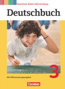 Deutschbuch - Sprach- und Lesebuch - Realschule Baden-Württemberg 2012 - Band 3: 7. Schuljahr