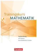 Trainingskurs Mathematik. Schülerbuch