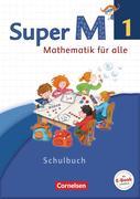 Super M 1. Schuljahr. Schülerbuch mit Kartonbeilagen. Westliche Bundesländer