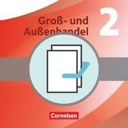 Groß- und Außenhandel 02. Fachkunde und Arbeitsbuch im Paket