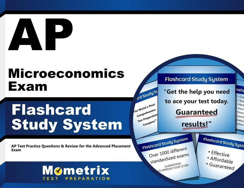 AP Microeconomics Exam Flashcard Study System: AP Test Practice Questions & Review for the Advanced Placement Exam.pdf