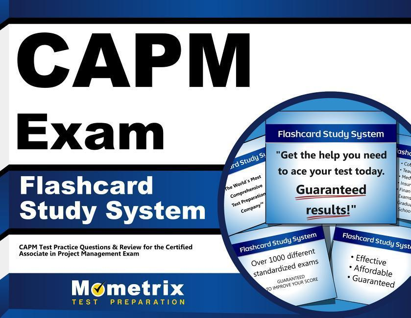 Capm Exam Flashcard Study System: Capm Test Practice Questions & Review for the Certified Associate in Project Management Exam.pdf