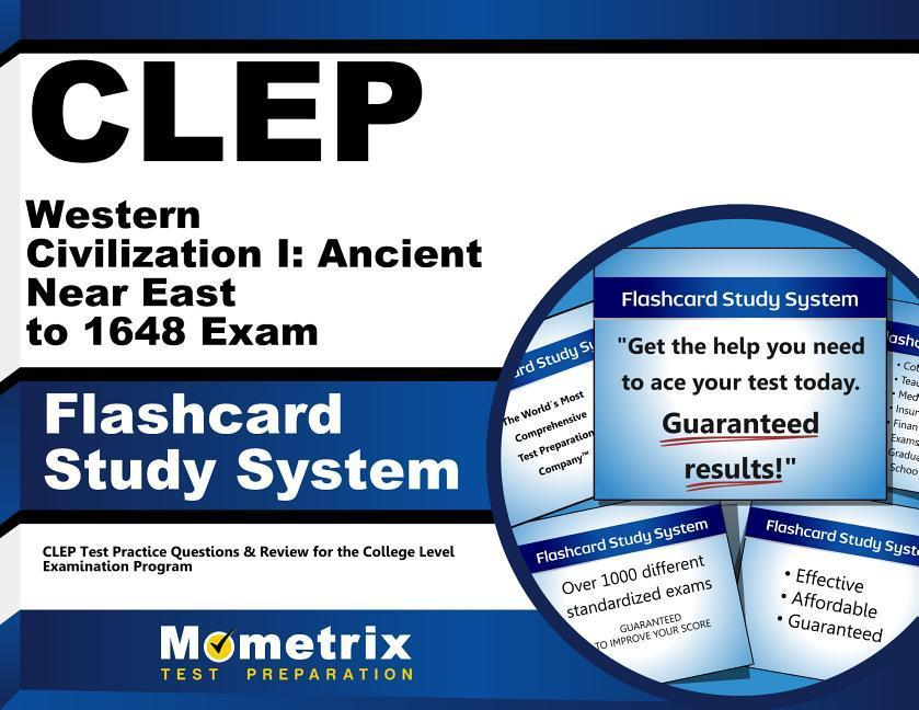 CLEP Western Civilization I: Ancient Near East to 1648 Exam Flashcard Study System: CLEP Test Practice Questions & Review for the College Level Examin.pdf
