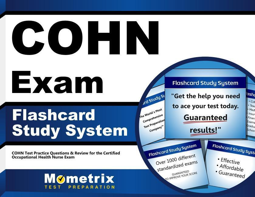 Cohn Exam Flashcard Study System: Cohn Test Practice Questions & Review for the Certified Occupational Health Nurse Exam.pdf