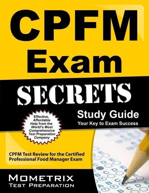 CPFM Exam Secrets, Study Guide: CPFM Test Review for the Certified Professional Food Manager Exam.pdf
