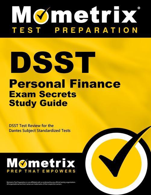 Dsst Personal Finance Exam Secrets Study Guide: Dsst Test Review for the Dantes Subject Standardized Tests.pdf