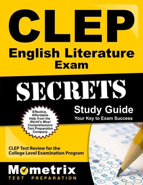 CLEP English Literature Exam Secrets Study Guide: CLEP Test Review for the College Level Examination Program.pdf