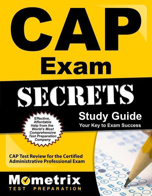 Cap Exam Secrets Study Guide: Cap Test Review for the Certified Administrative Professional Exam.pdf