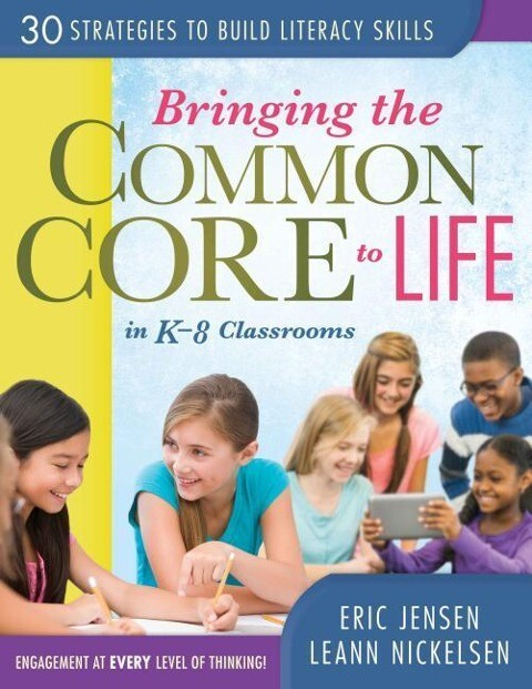 Bringing the Common Core to Life in K-8 Classrooms: 30 Strategies to Build Literacy Skills.pdf