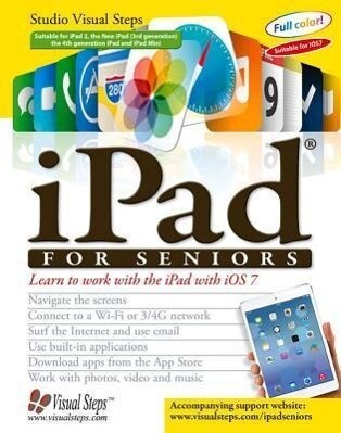 IPad for Seniors: Learn to Work with the iPad with IOS 7.pdf