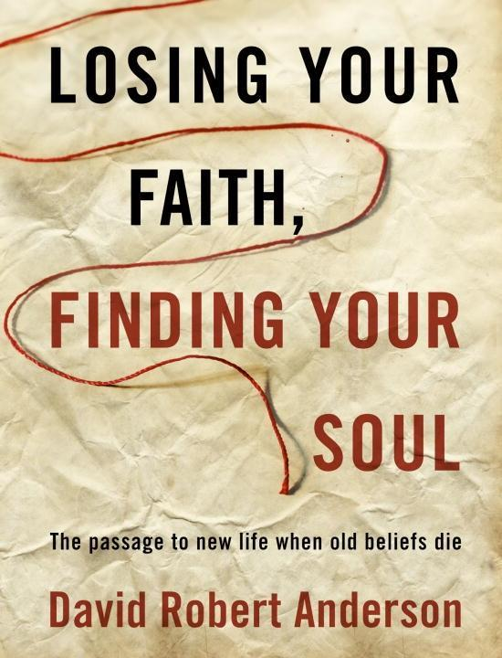 Losing Your Faith, Finding Your Soul.pdf