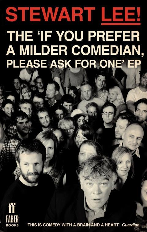 Stewart Lee! The If You Prefer a Milder Comedian Please Ask For One EP.pdf