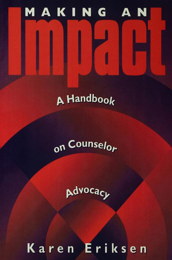 Making An Impact: A Handbook On Counselor Advocacy.pdf