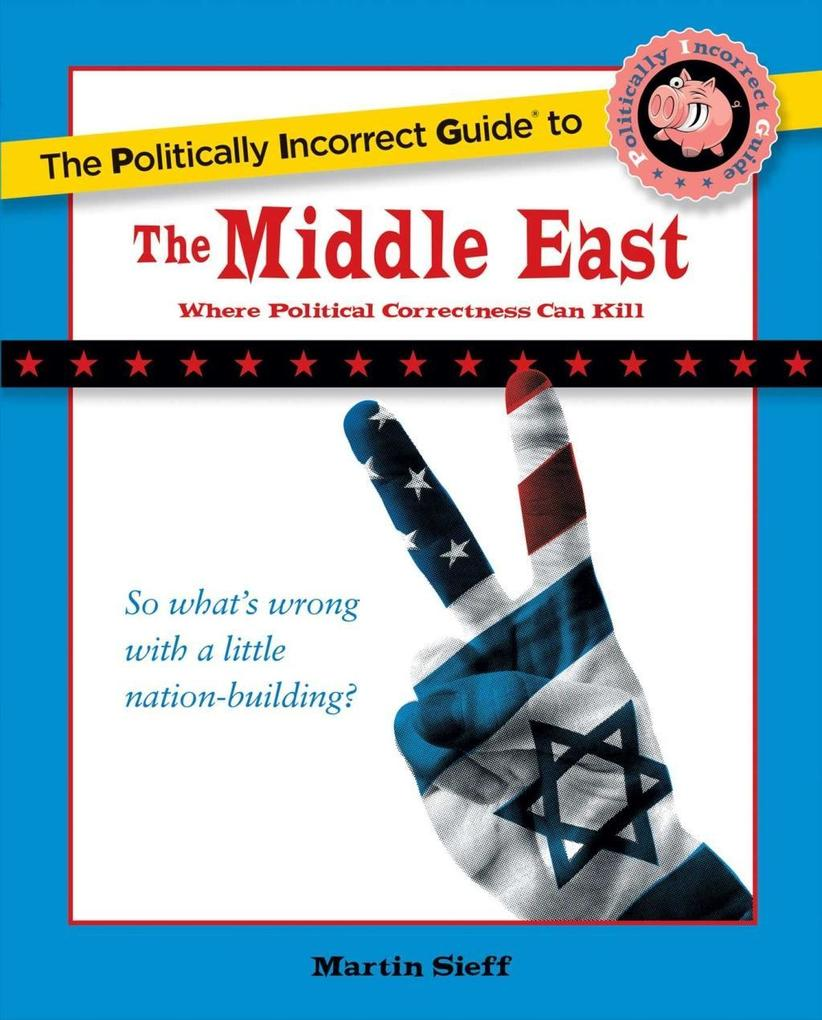 The Politically Incorrect Guide to the Middle East.pdf