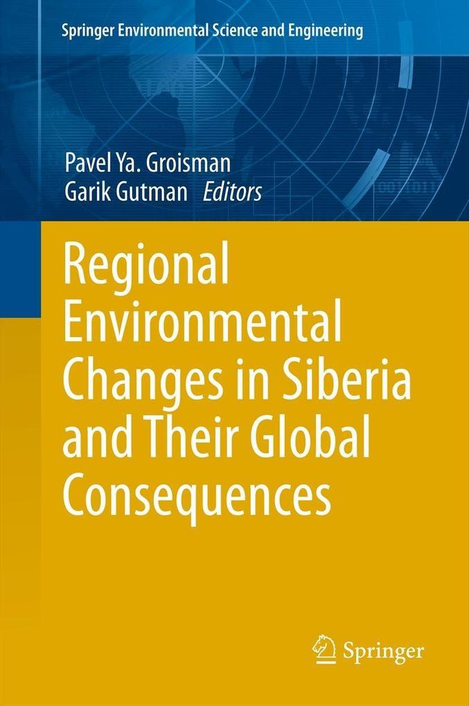 Regional Environmental Changes in Siberia and Their Global Consequences.pdf
