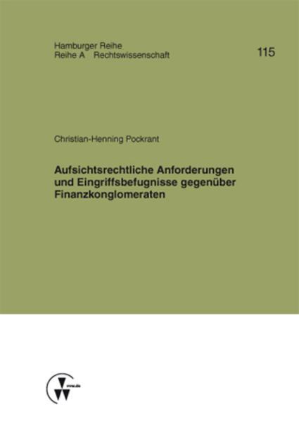 Aufsichtsrechtliche Anforderungen und Eingriffsbefugnisse gegenüber Finanzkonglomeraten.pdf