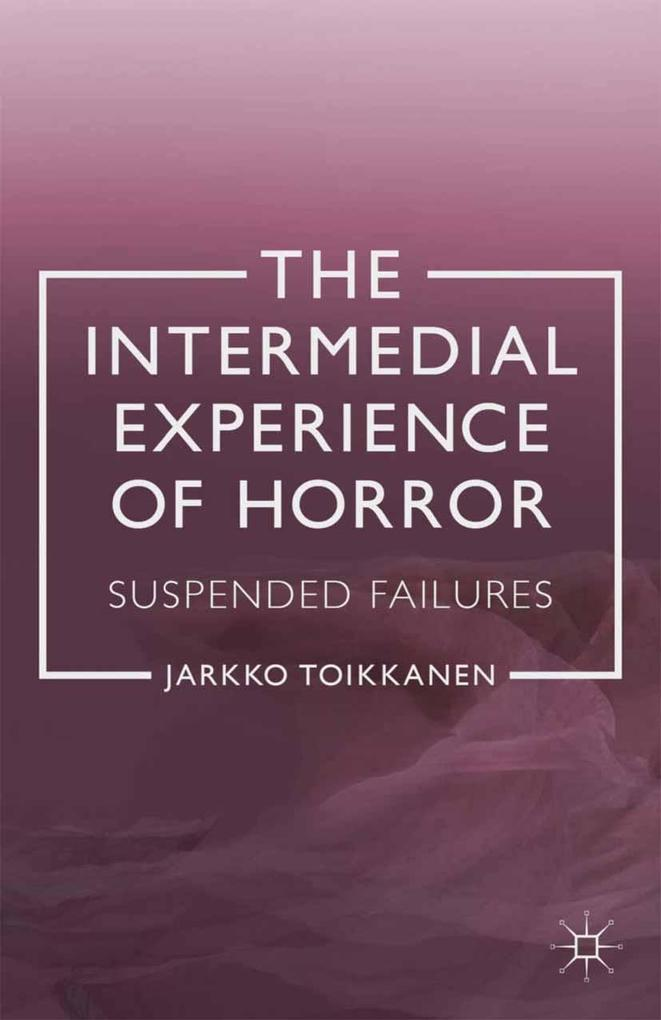 The Intermedial Experience of Horror.pdf