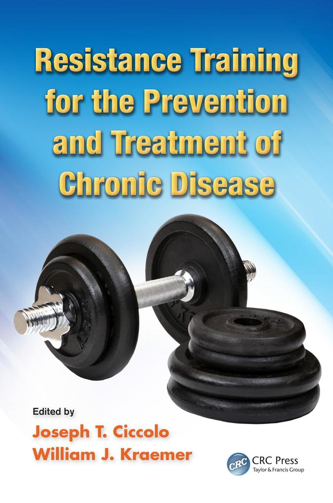 Resistance Training for the Prevention and Treatment of Chronic Disease.pdf