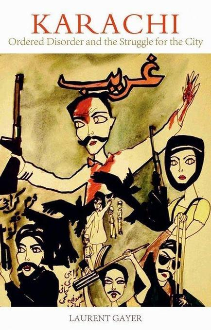 Karachi: Ordered Disorder and the Struggle for the City.pdf