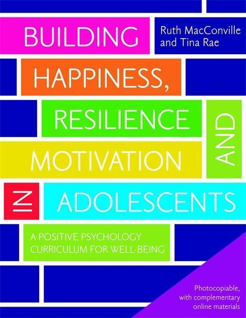 Building Happiness, Resilience and Motivation in Adolescents.pdf
