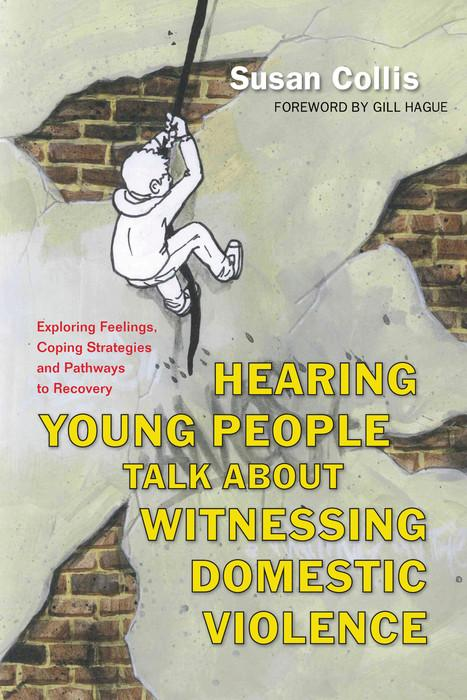 Hearing Young People Talk About Witnessing Domestic Violence.pdf