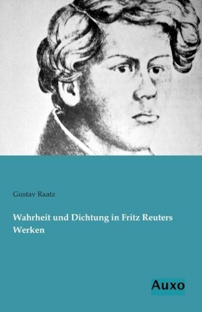 Wahrheit und Dichtung in Fritz Reuters Werken.pdf