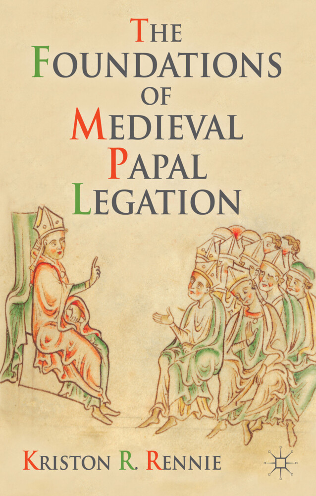 The Foundations of Medieval Papal Legation.pdf