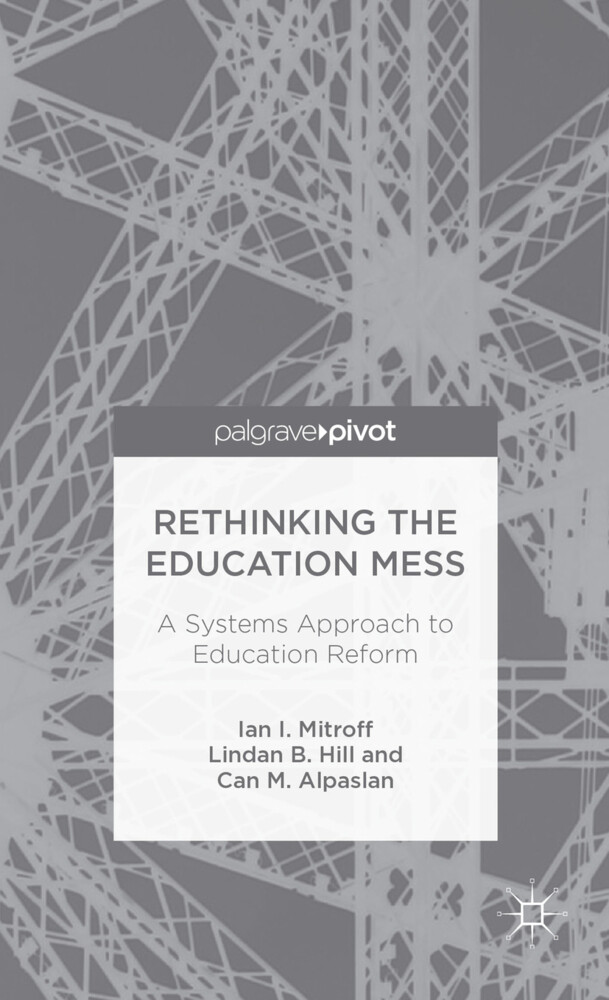 Rethinking the Education Mess: A Systems Approach to Education Reform.pdf