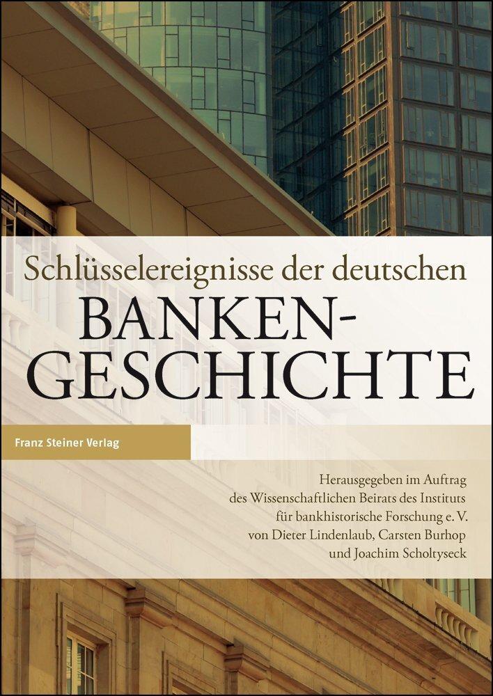 Schlüsselereignisse der deutschen Bankengeschichte.pdf