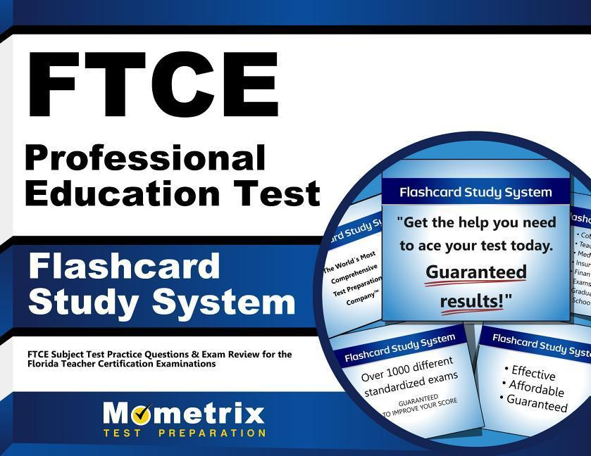 FTCE Professional Education Test Flashcard Study System: FTCE Test Practice Questions & Exam Review for the Florida Teacher Certification Examinations.pdf