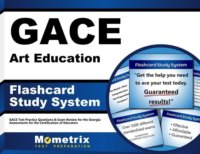 Gace Art Education Flashcard Study System: Gace Test Practice Questions & Exam Review for the Georgia Assessments for the Certification of Educators.pdf