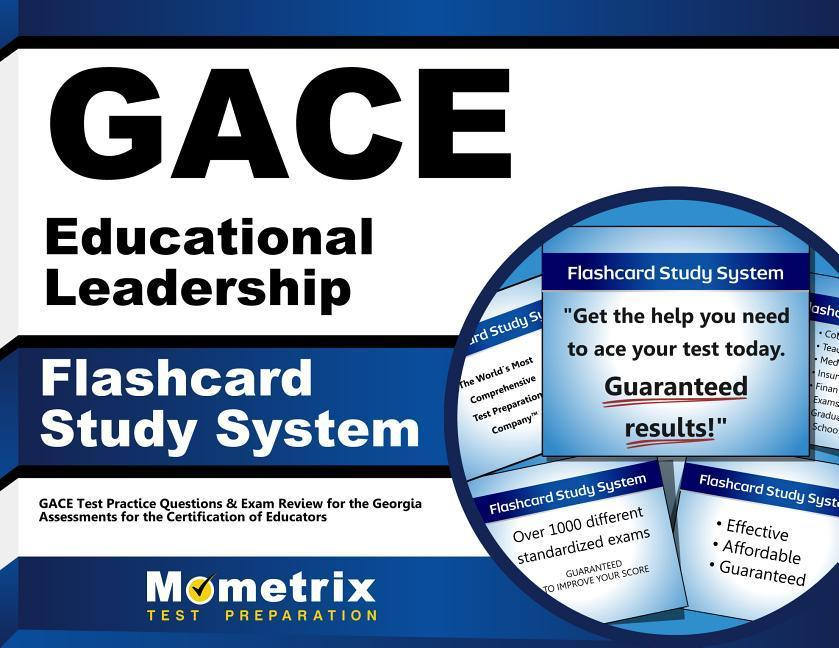 Gace Educational Leadership Flashcard Study System: Gace Test Practice Questions & Exam Review for the Georgia Assessments for the Certification of Ed.pdf