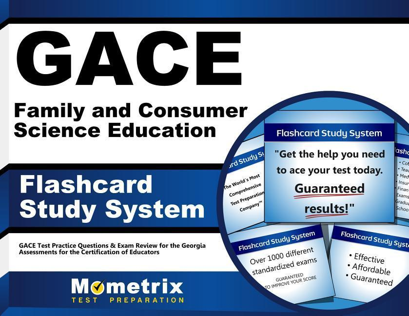 Gace Family and Consumer Science Education Flashcard Study System: Gace Test Practice Questions & Exam Review for the Georgia Assessments for the Cert.pdf