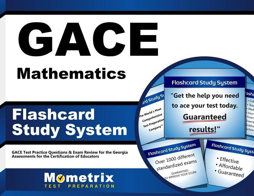 Gace Mathematics Flashcard Study System: Gace Test Practice Questions & Exam Review for the Georgia Assessments for the Certification of Educators.pdf