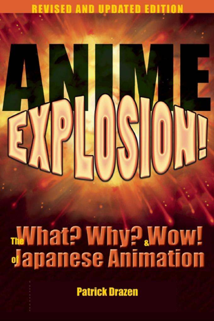 Anime Explosion!: The What? Why? & Wow! of Japanese Animation.pdf