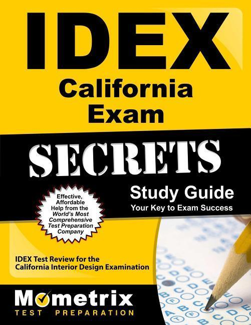 Idex California Exam Secrets Study Guide: Idex Test Review for the California Interior Design Examination.pdf
