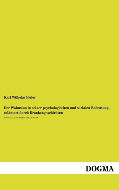 Der Wahnsinn in seiner psychologischen und sozialen Bedeutung, erläutert durch Krankengeschichten.pdf